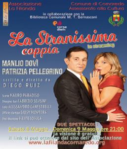 LA STRANISSIMA COPPIA – spettacolo teatrale in streaming