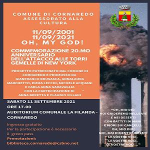 """11/09/2001-11/09/2021 """"OH, MY GOD!"""" – Commemorazione 20° anniversario attacco alle Torri Gemelle"""
